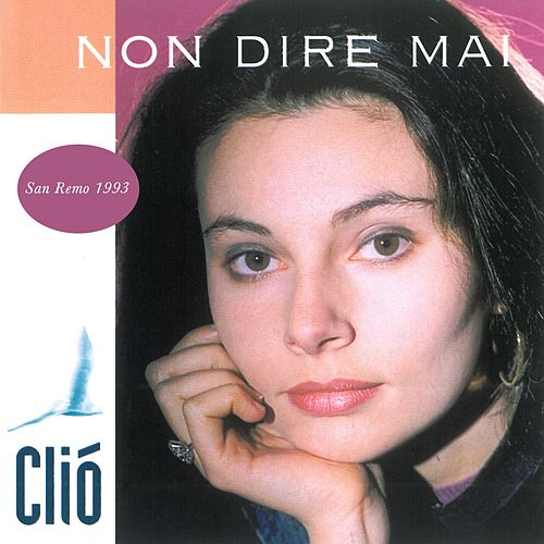 Non dire mai de Clio