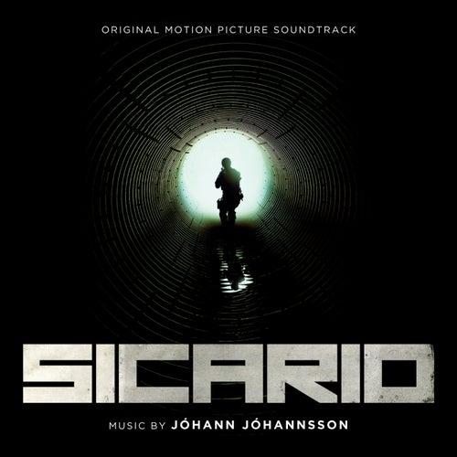 Sicario (Original Motion Picture Soundtrack) by Johann Johannsson