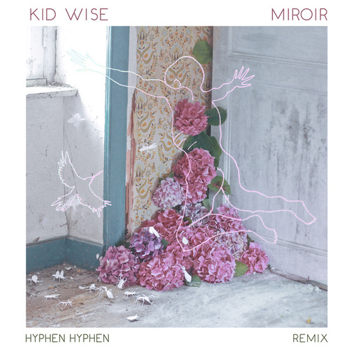 Miroir (Remix) de Kid Wise