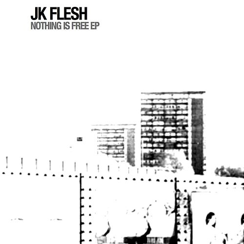 Nothing Is Free by JK Flesh