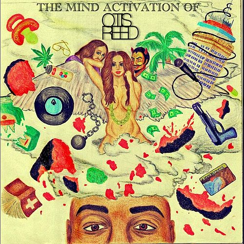 The Mind Activation of Otis Reed von Otis Reed
