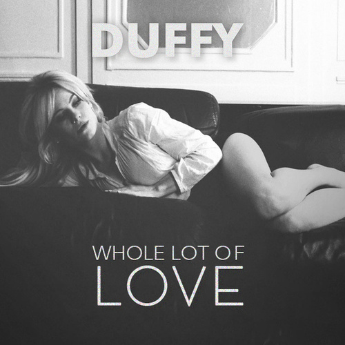 Whole Lot Of Love de Duffy