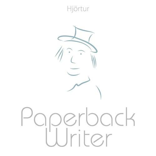 Paperback Writer by Hjortur