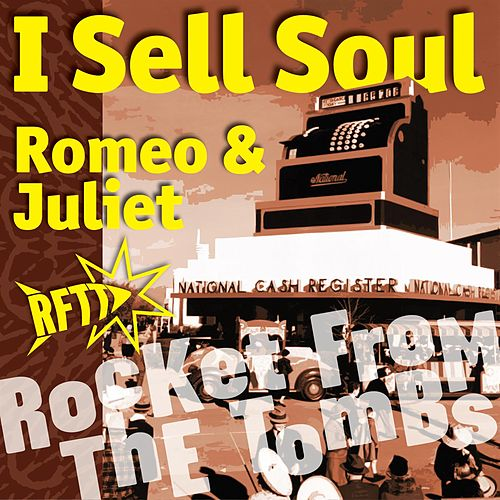 I Sell Soul by Rocket From The Tombs