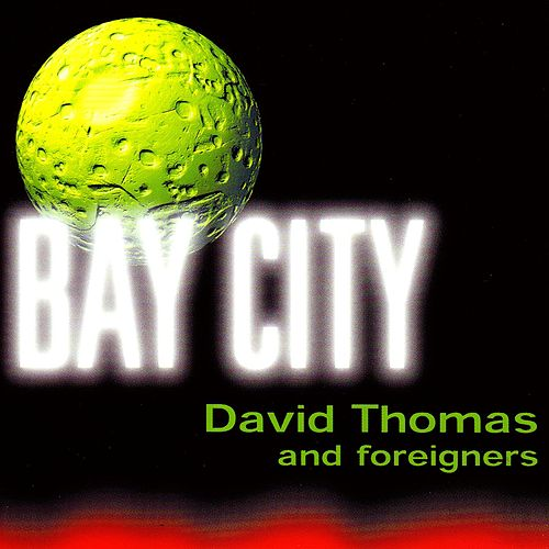 Bay City de David Thomas