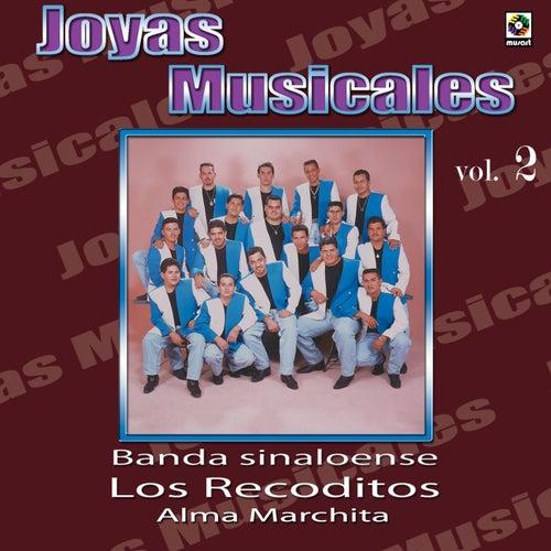 Joyas Musicales, Vol. 2: Alma Marchita de Banda Los Recoditos
