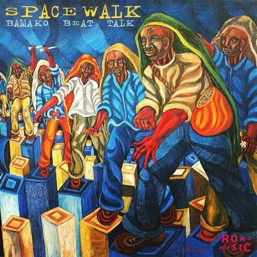 Bamako Beat Talk de Spacewalk