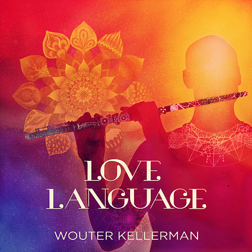 Love Language by Wouter Kellerman