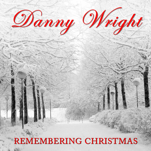 Remembering Christmas de Danny Wright