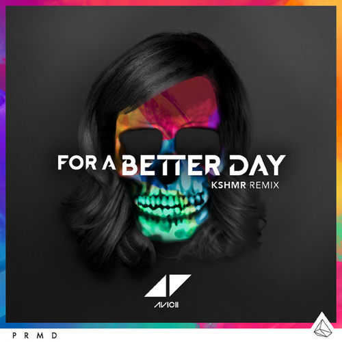 For A Better Day de Avicii