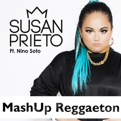 Mashup Reggaeton (feat. Nino Soto) de Susan Prieto