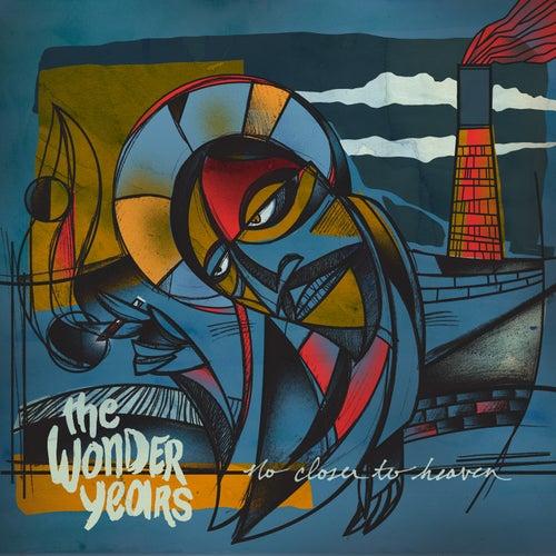 No Closer to Heaven de The Wonder Years