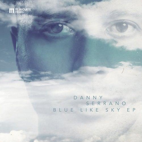 Blue Like Sky de Danny Serrano
