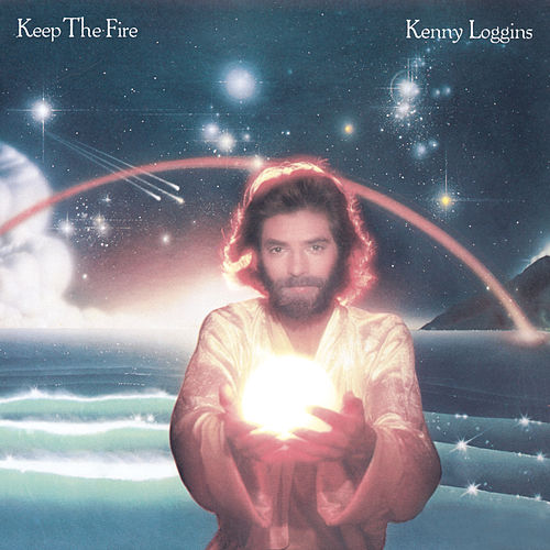 Keep The Fire de Kenny Loggins