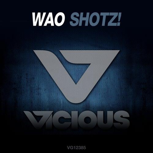 Shotz! de Wao