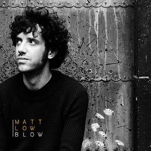 Blow de Matt Low