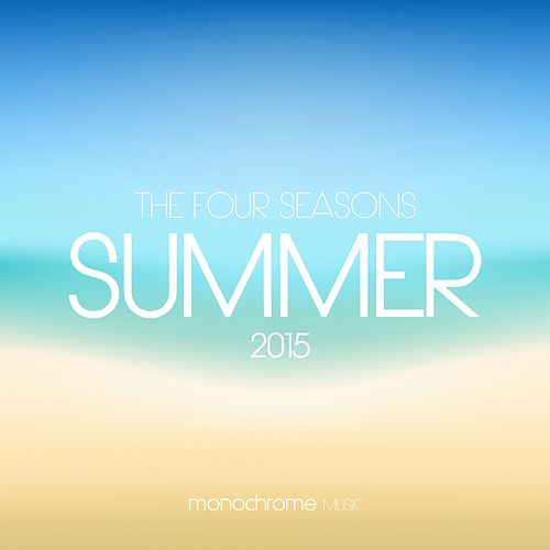 The Four Seasons Summer 2015 by Various Artists