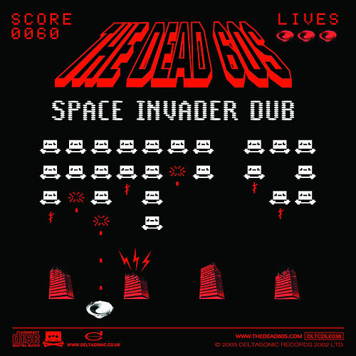 Space Invader Dub by The Dead 60s