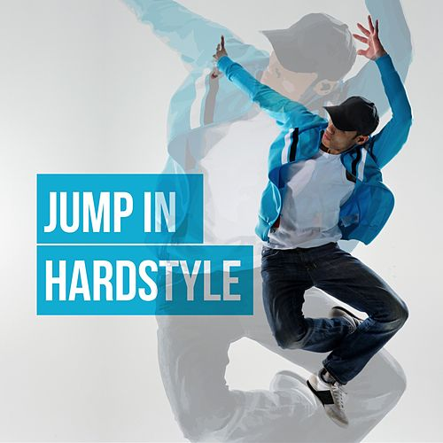Jump in Hardstyle de Various Artists