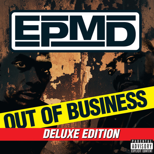 Out Of Business (Deluxe Edition) by EPMD