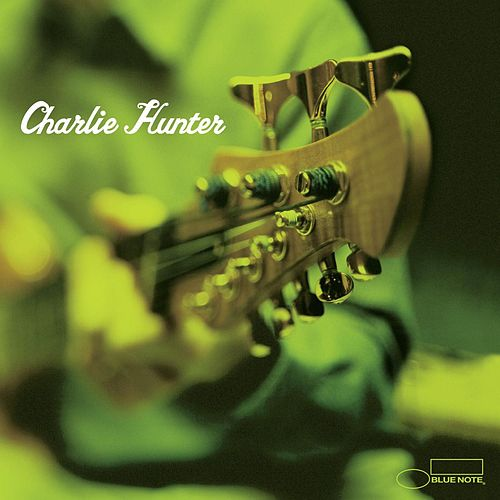 Charlie Hunter de Charlie Hunter