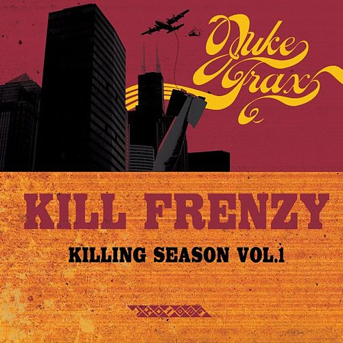 Killing Season Vol. 1 by Kill Frenzy
