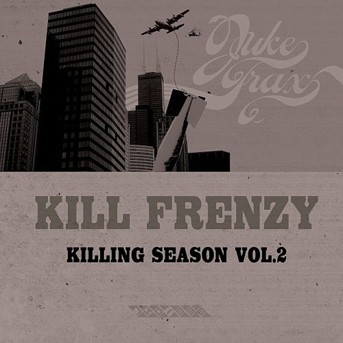 Killing Season Vol. 2 by Kill Frenzy