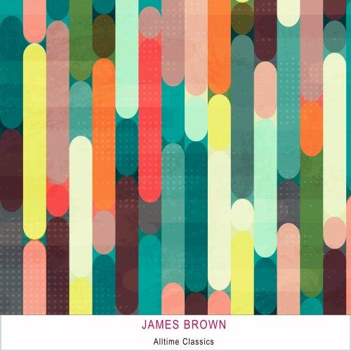 Alltime Classics de James Brown