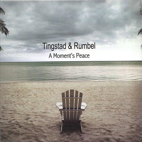 A Moments Peace de Tingstad & Rumbel