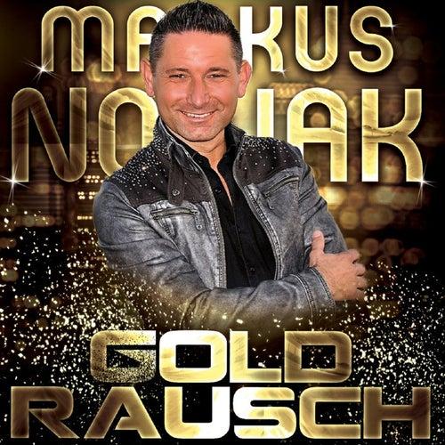 Goldrausch van Markus Nowak