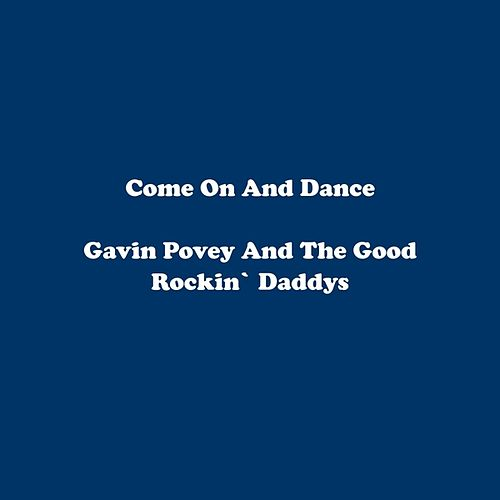 Come On and Dance by Gavin Povey