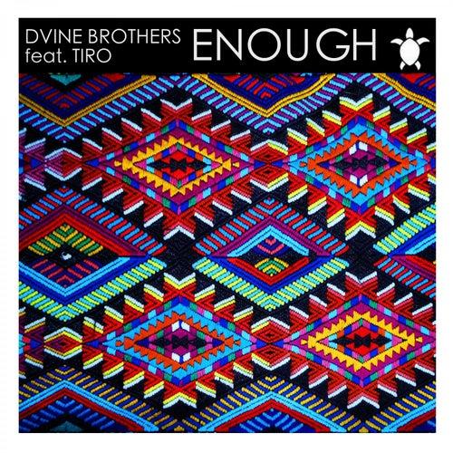 Enough (Ritual Mix) de Dvine Brothers