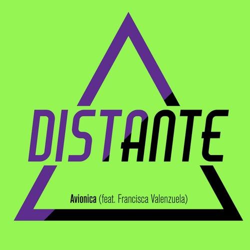 Distante (feat. Francisca Valenzuela) de Avionica