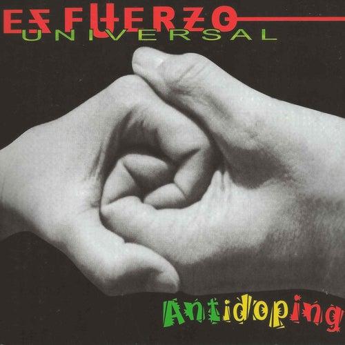 Esfuerzo Universal by Antidoping
