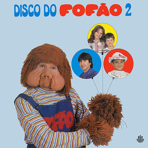 Disco do Fofão, Vol. 2 (1985) de Fofão