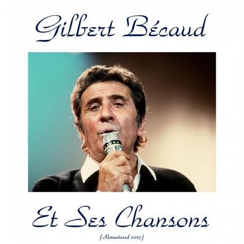 Gilbert bécaud et ses chansons (Remastered 2015) de Gilbert Becaud