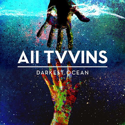 Darkest Ocean (Radio Edit) by All Tvvins