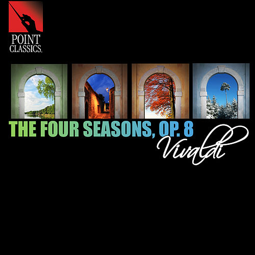Vivaldi: The Four Seasons, Op. 8 by Alberto Lizzio