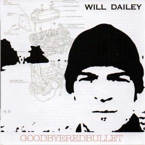 Goodbye Red Bullet von Will Dailey