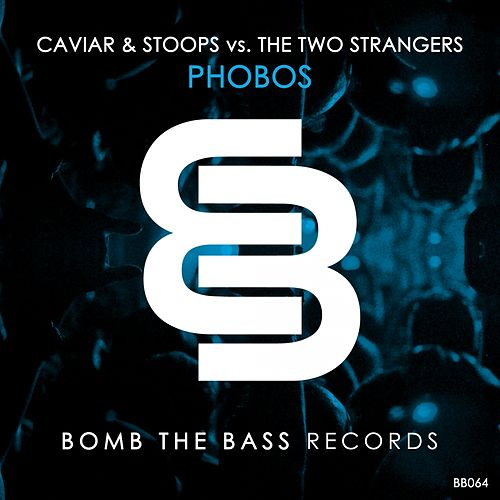 Phobos (Caviar & Stoops vs. The Two Strangers) de Caviar