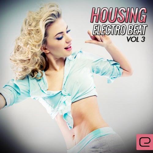 Housing Electro Beat, Vol. 3 - EP de Various Artists