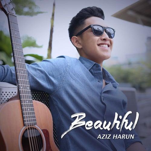 Beautiful by Aziz Harun