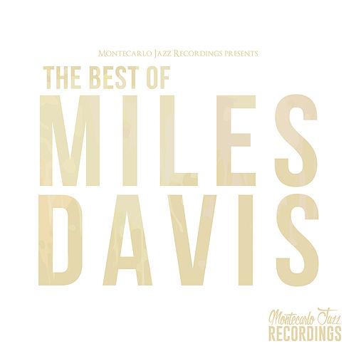 The Best of Miles Davis de Miles Davis