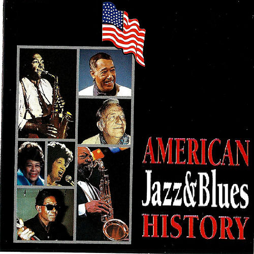 American Jazz & Blues History by Various Artists