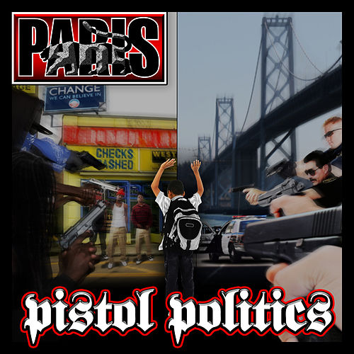 Pistol Politics (Radio Safe Version) de Paris