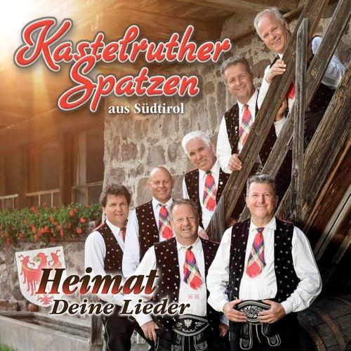 Heimat - Deine Lieder von Kastelruther Spatzen