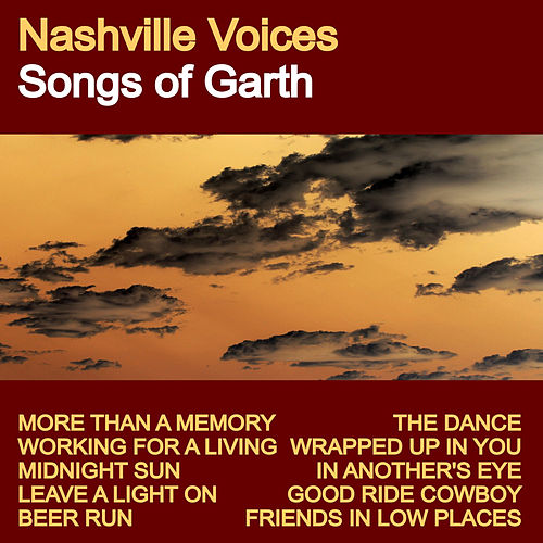 Songs of Garth de The Nashville Voices