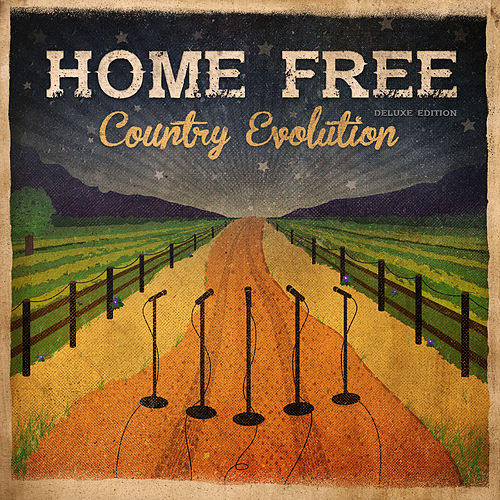 Country Evolution von Home Free