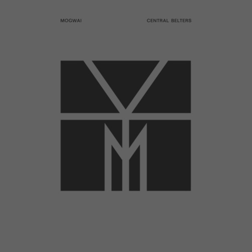 Central Belters by Mogwai