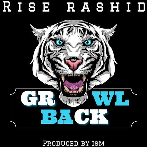 Growl Back de Rise Rashid